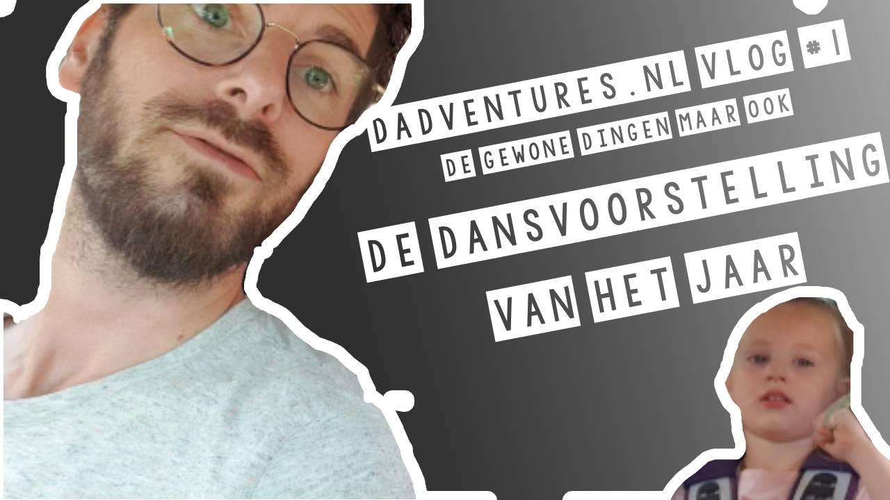 dadventures vlog 1